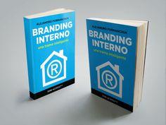"""Si querés mejorar la comunicación interna en tu empresa, tenés que leer este libro: """"Branding Interno"""". ¡Descargalo gratis ahora!"""