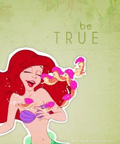 Things I learned from Disney Princesses, Ariel