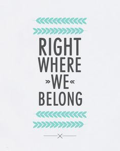 right where we belong - typography