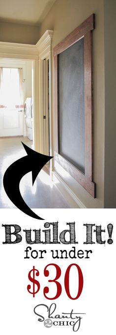DIY Framed Chalkboard Wall! LOVE this! Cheap and easy too! www.shanty-2-chic.com