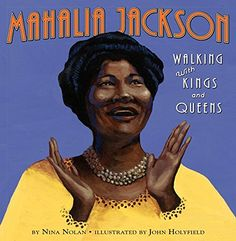 Black Children's Books & Authors (Born on this day…  October 26, 1911  Mahalia...)