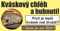 """Kváskový chléb a hubnutí s Dančou Hájkovou.Zastavila jsem se na tržišti u stánku, kde se průběžně pořád tvořila fronta.""""Co že to tam vlastně mají?""""Paní přede m"""