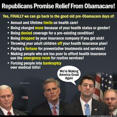 Pic Of The Moment: Republicans Promise Relief From Obamacare! - Democratic Underground