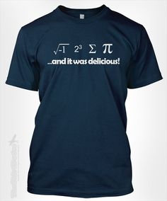 I ate some pie and it was delicious - eight sum Pi math 3.14 math equation mathematics problem solve solution retro tshirt t-shirt tee shirt on Etsy, $14.95