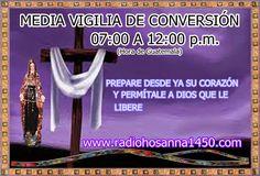 Radio Hosanna 1450 AM.  La Misionera.: Media Vigilia de Conversión, Cierre de la Radio-se...