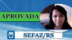 Katia Gisele Aprovada na SEFAZ/RS - Estratégia Concursos