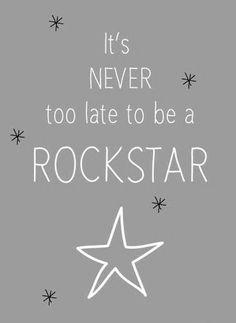 So, so what?  I'm still a rockstar!