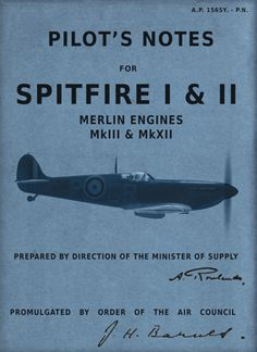Some pilots had as little as 10 hours experience of their aircraft before becoming operational. Spitfire Supermarine, Ww2 Spitfire, David Hay, Patriots History, Flying Quotes, Westland Whirlwind, The Spitfires, Mk 1, The Blitz