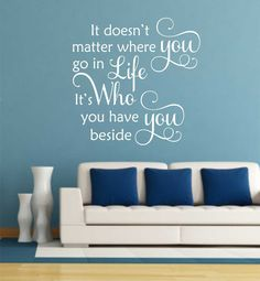Bedroom Wall Decal It's Who You Have Beside You, Romantic Farmhouse Vinyl Wall Lettering Love Quotes, Wedding Anniversary Gift for Couples Vinyl Wall Quotes, Vinyl Wall Decals, Vinyl Sayings, Wall Sayings, Quote Wall, Sign Quotes, Couples Quotes Love, Romantic Quotes, Farmhouse Wall Decals