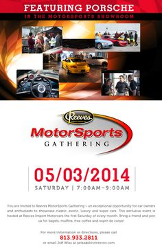 Join us May 2nd for our monthly Motorsports Gathering.  This month's featured brand is #Porsche!