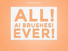 ALL! Ai BRUSHES! EVER! FOREVER! by HEJBRUSH.COM on @creativemarket