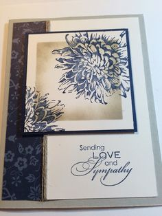 Inspired by Sandy Mathis. Night of Navy and Sahara Sand. Blooming with Kindness and Love and Sympathy StampinUp **photo only Sympathy Cards, Greeting Cards, 123 Cards, Get Well Cards, Card Making Inspiration, Stampin Up Cards, Cardmaking, Birthday Cards, Christmas Cards