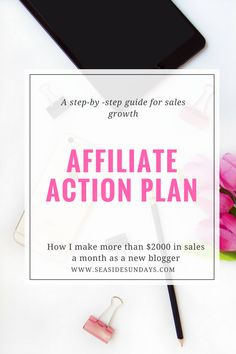 Affiliate Action Plan - How i make more than $2000 in sales a month as a new blogger. afflink