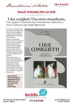 I due coniglietti. Una storia straordinaria. In anteprima nazionale da iocisto! #iocistolibreria #lalibreriaditutti #vomero #napoli #lav