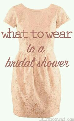 Bridal shower. What to wear