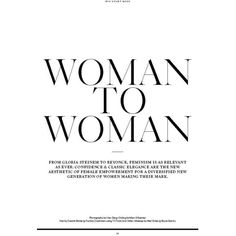 Woman To Woman for Iris Covet Book ❤ liked on Polyvore featuring text, backgrounds, words, fillers, magazine, quotes, articles, saying, headline and phrase