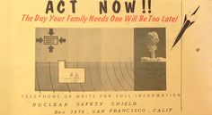 Act now! The day your family needs a shelter is one day too late! From the Ava Helen and Linus Pauling Papers, 1961
