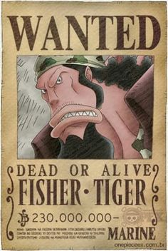Fisher tiger wanted poster One Piece Figure, Blackbeard One Piece, One Piece Bounties, One Piece Seasons, One Piece English Sub, Ace Comics, One Piece Chapter, One Peace, Devian Art