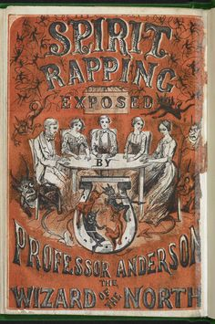 An 'expose of frauds' of Spiritualism by professional magician Professor John Henry Anderson. Anderson provides rational explanations to spirit-rapping and table-turning. Estimated 1855. Free from known copyright restrictions. #BLGothic #DiscoverLiterature