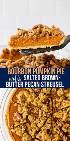 This crowd favorite bourbon pumpkin pie has a salted brown butter pecan streusel. A creative and delicious way to level up your pumpkin pie game this Thanksgiving! #sweetpeasandsaffron #pumpkinpie #bourbon #mealprep #holidaydessert #holidays #dessert