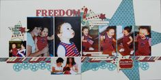 Freedom - Sketches for Scrapbooking - Two Peas in a Bucket