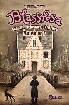 Blassrosa oder die geheime Taktik des Monsieur F » Erster Satz  Eine Schweißperle lief langsam seine Stirn hinab.  ...