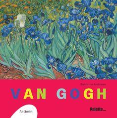 Artimini : Van Gogh, de Caroline Larroche, Éditions Palette. Premiers pas dans l'œuvre de Vincent Van Gogh pour les enfants. Vincent Van Gogh, Les Oeuvres, Palette, Artwork, Painters, Artists, Children, Work Of Art, Auguste Rodin Artwork