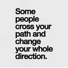 Then it happened to me & the words couldn't be any more true. Words Quotes, Me Quotes, Motivational Quotes, Inspirational Quotes, Sayings, Path Quotes, Positive Quotes, Cross Paths Quotes, Quotes About Paths
