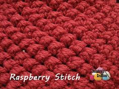 Your place to learn how to Make The Raspberry Stitch for FREE. by Meladora's Creations - Free Crochet Patterns and Video Tutorials