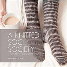 Télécharger A Knitted Sock Society: 10 Sock Designs Using Rowan Fine Art Gratuit