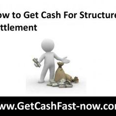 Awesome How to Get Cash For StructuredSettlem...   If you are a claimant in a tort suit for an injury and the payout is too high...   SlideHot.com