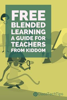Have you seen this yet? A must-have FREE guide -> Blended Learning 101 from @Kiddomapp! #FormativeTech #edtech