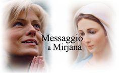Il messaggio della Mamma Celeste dato ogni 2 del mese alla veggente Mirjana di Medjugorje