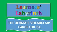 Ultimate ESL Vocabulary Cards...