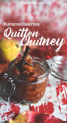 Caramelized quince chutney with fine spices and apple - Quitte - Chutneys, Quince Recipes, Salsa Picante, Chutney Recipes, Vegetable Drinks, Healthy Eating Tips, Healthy Nutrition, World Recipes, Good Food