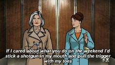 """16 """"Archer"""" Quotes For People Who Hate People Archer Tv Show, Archer Fx, Archer Funny, Archer Meme, Fx Tv Shows, Archer Quotes, Sterling Archer, Danger Zone, Hate People"""