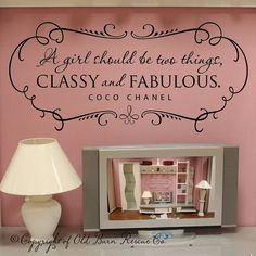 A girl should be CLASSY and FABULOUS with shabby chic border - vinyl wall decal coco chanel quote on Etsy, $30.00