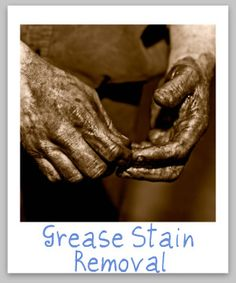 Mechanical grease and oil stain removal guide, for clothing, upholstery and carpet {on Stain Removal 101}