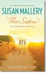 Three Sisters, women's fiction novel by bestselling author Susan Mallery