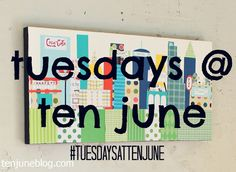 Don't forget to share your recent DIY projects on Instagram with #tuesdaysattenjune !