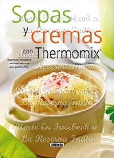 Thermomix magazine nº 100 [Febrero Thermomix Soup, Sin Gluten, Reserva India, Mexican Food Recipes, Food To Make, Food And Drink, Healthy Eating, Favorite Recipes, Dishes