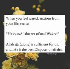 When feeling scared and anxious Islamic Quotes Wallpaper, Islamic Love Quotes, Islamic Inspirational Quotes, Muslim Quotes, Religious Quotes, Islam Hadith, Allah Islam, Islam Quran, Alhamdulillah