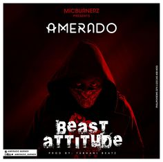 Amerado  Beast Attitude (Prod By TubhaniBeatz)    The new rap sensation; Amerado shows his beast attitude on new music produced by Tubhanibeatz.  The  young star has been the talk of the country for some weeks and  that  has brought a lot of attention to the vibrant and talented rapper.  It  was him against a bunch of rappers but he has proved he is here to   stay and represent Hip-life to the fullest! Amerado is one of the finest rappers emerging from Kumasi. Forget about what anybody else…