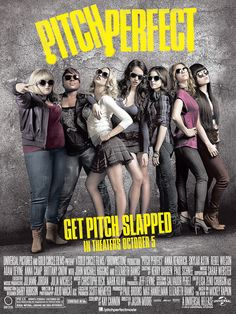 Pitch Perfect - love this movie and so does my granddaughter