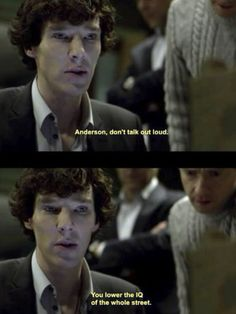 probably one of my favorite Sherlock quotes ever.