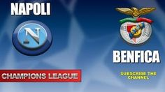 NAPOLI - BENFICA - Champions League - 28-9-2016 - Diretta live in streaming - YouTube