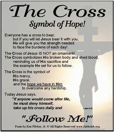 "The Cross Symbol of Hope! ..... ""Follow Me!"""