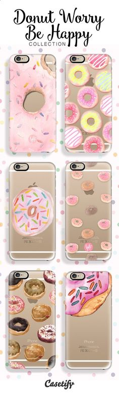 Cell Phone Cases - Donut Worry, Be Happy. Whoo is excited for the Weekend? Shop our decadent designs here: www.casetify.com/... - Welcome to the Cell Phone Cases Store, where you'll find great prices on a wide range of different cases for your cell phone (IPhone - Samsung)