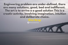 Engineering quote Tech Quotes, Engineering Quotes, Sydney Harbour Bridge, Intuition, Study, Technology, Activities, Twitter, Tech