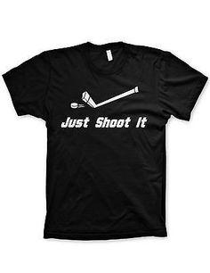 e994e91b2 Shoot It Hockey shirt funny just shoot it shirt hockey tshirts canadien  shirts Deer Hunting